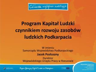 Program Kapital Ludzki czynnikiem rozwoju zasob w ludzkich Podkarpacia