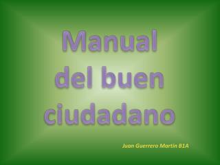 Manual del buen ciudadano