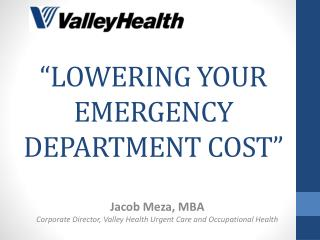 LOWERING YOUR EMERGENCY DEPARTMENT COST