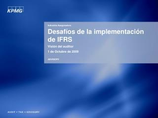 Desaf os de la implementaci n de IFRS