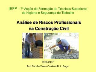 IEFP   7  Ac  o de Forma  o de T cnicos Superiores de Higiene e Seguran a do Trabalho