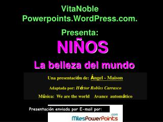 VitaNoble Powerpoints.WordPress.  Presenta: