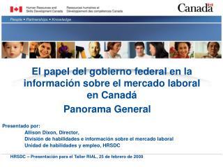 El papel del gobierno federal en la informaci n sobre el mercado laboral  en Canad