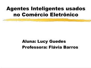 Agentes Inteligentes usados no Com rcio Eletr nico