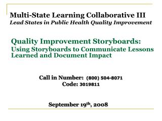 Multi-State Learning Collaborative III Lead States in Public Health Quality Improvement