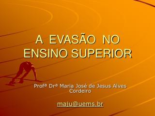A  EVAS O  NO  ENSINO SUPERIOR