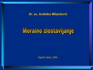 Zagreb, lipanj, 2005.