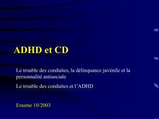 ADHD et CD