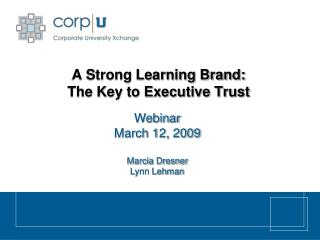 A Strong Learning Brand:  The Key to Executive Trust