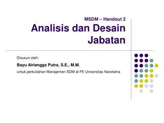 MSDM   Handout 2 Analisis dan Desain Jabatan