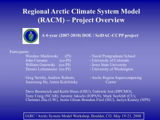 Regional Arctic Climate System Model RACM   Project Overview