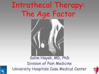 Intrathecal Therapy: The Age Factor
