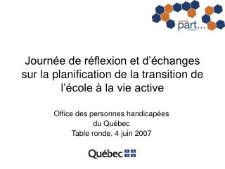 Journ e de r flexion et d  changes sur la planification de la transition de l  cole   la vie active