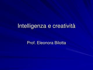 Intelligenza e creativit