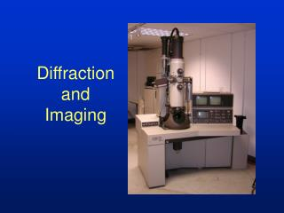 Diffraction  and  Imaging