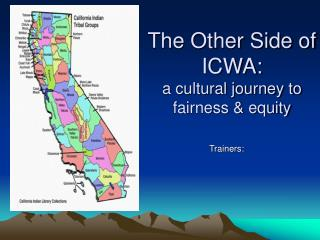 The Other Side of ICWA: a cultural journey to fairness  equity
