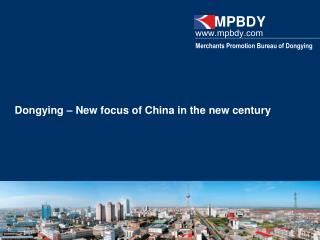 Dongying   New focus of China in the new century