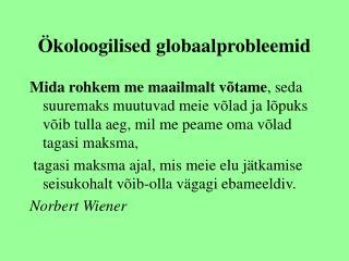 koloogilised globaalprobleemid