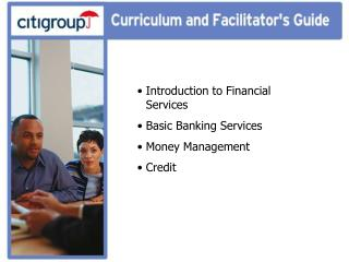 Introduction to Financial Services   Basic Banking Services   Money Management   Credit