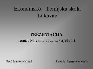 Ekonomsko   hemijska skola Lukavac