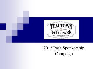 2012 Park Sponsorship  Campaign