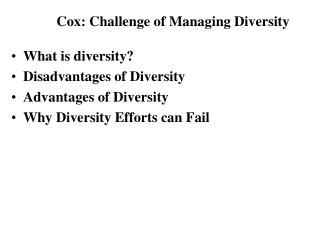 What is diversity Disadvantages of Diversity Advantages of Diversity Why Diversity Efforts can Fail