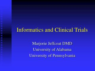 Informatics and Clinical Trials