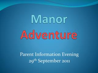 Manor Adventure