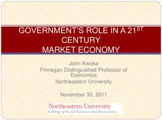 GOVERNMENT S ROLE IN A 21ST CENTURY MARKET ECONOMY
