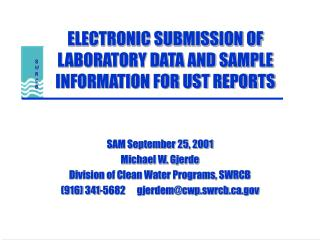 ELECTRONIC SUBMISSION OF LABORATORY DATA AND SAMPLE INFORMATION FOR UST REPORTS
