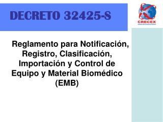 Reglamento para Notificaci n, Registro, Clasificaci n, Importaci n y Control de Equipo y Material Biom dico EMB