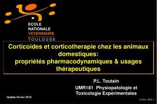 Corticoides et corticotherapie chez les animaux domestiques: propri t s pharmacodynamiques  usages th rapeutiques