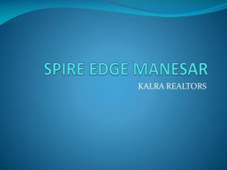 spire edge tower*9873471133*spire edge* google