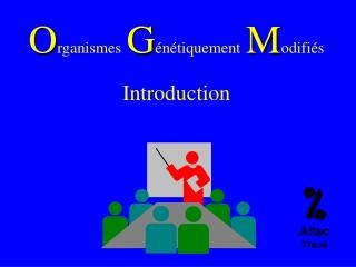 Organismes G n tiquement Modifi s Introduction