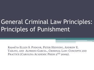 General Criminal Law Principles: Principles of Punishment