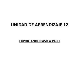 UNIDAD DE APRENDIZAJE 12