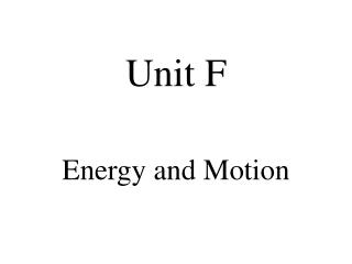 Unit F