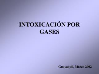 INTOXICACI N POR GASES