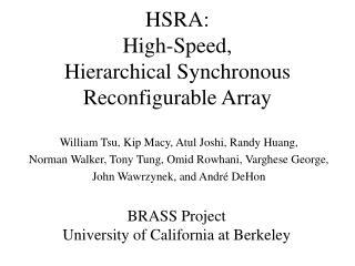 HSRA: High-Speed,  Hierarchical Synchronous Reconfigurable Array