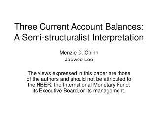 Three Current Account Balances: A Semi-structuralist Interpretation