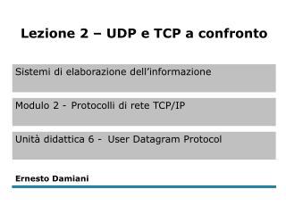 Differenze tra UDP e TCP 1