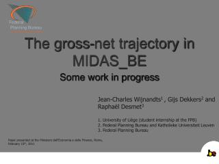 The gross-net trajectory in MIDAS_BE
