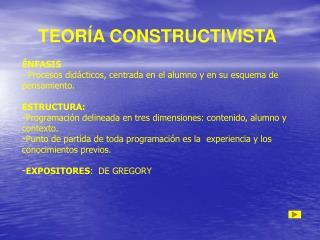 TEOR A CONSTRUCTIVISTA