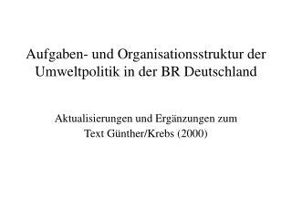 Aufgaben- und Organisationsstruktur der Umweltpolitik in der BR Deutschland