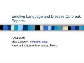 Emotive Language and Disease Outbreak Reports