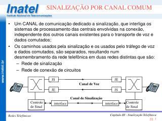 SINALIZA  O POR CANAL COMUM