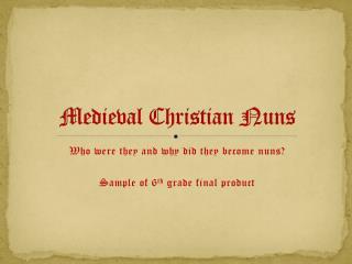 Medieval Christian Nuns