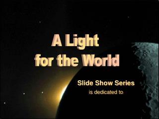 Slide Show Series