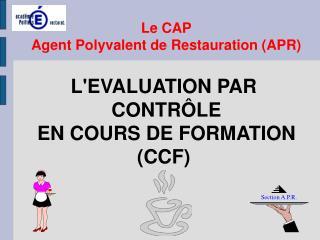 LEVALUATION PAR  CONTR LE  EN COURS DE FORMATION CCF