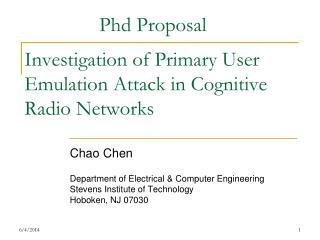 Investigation of Primary User Emulation Attack in Cognitive Radio Networks